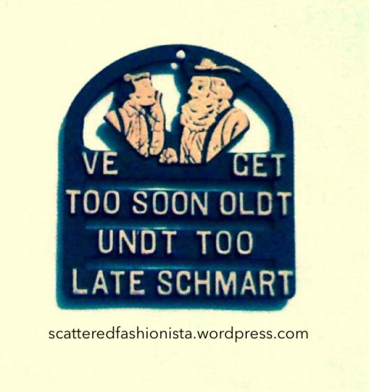 too soon old